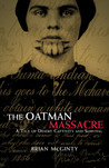 The Oatman Massacre: A Tale of Desert Captivity and Survival