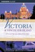 Victoria and Vancouver Island, 6th: A Personal Tour of an Almost Perfect Eden