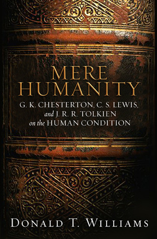 Mere Humanity by Donald T. Williams