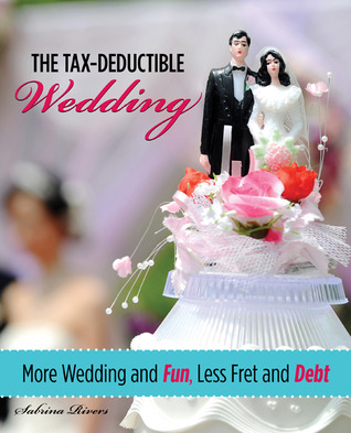 The Tax-Deductible Wedding by Sabrina Rivers