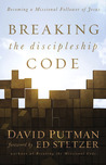 Breaking the Discipleship Code: Becoming a Missional Follower of Jesus