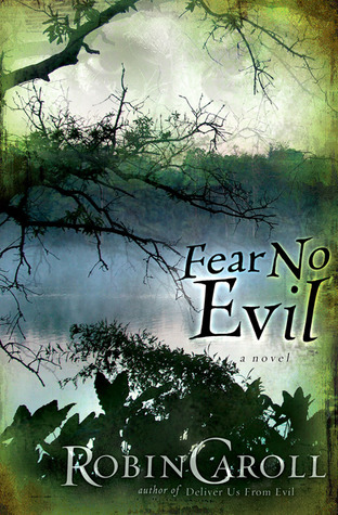 Fear No Evil by Robin Caroll