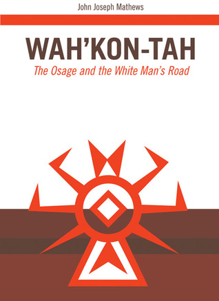 Wah'Kon-Tah by John Joseph Mathews