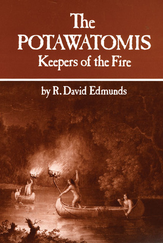 The Potawatomis by R. David Edmunds