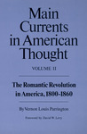 Main Currents in American Thought, Vol. 2 by Vernon Louis Parrington