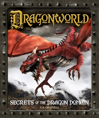 Dragonworld by S.A. Caldwell
