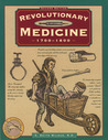 Revolutionary Medicine, 2nd