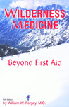 Wilderness Medicine, Beyond First Aid, 5th Edition