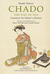 Chado the Way of Tea: A Japanese Tea Master's Almanac