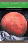 The Martian Tales Trilogy (Barsoom, #1-3)