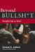 Beyond Bullsh*t: Straight-Talk at Work