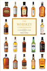 The Whiskey Companion: A Connoisseur's Guide to the World's Finest Whiskies