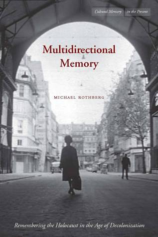 Multidirectional Memory by Michael Rothberg