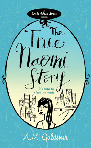 The True Naomi Story by A.M. Goldsher