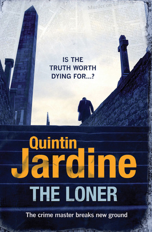 The Loner - Quintin Jardine