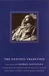 The Genteel Tradition: Nine Essays by George Santayana