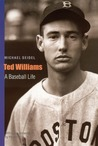 Ted Williams: A Baseball Life