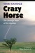 Crazy Horse by Mari Sandoz