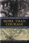More Than Courage: The Combat History of the 504th Parachute Infantry Regiment in World War II