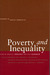 Poverty and Inequality (Studies in Social Inequality) (Studies in Social Inequality)