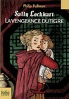 La vengeance du tigre (Sally Lockart, #3)