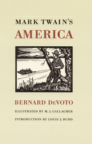Mark Twain's America by Bernard DeVoto