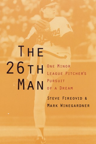 The 26th Man by Steve Fireovid