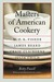 Masters of American Cookery: M. F. K. Fisher, James Beard, Craig Claiborne, Julia Child