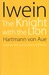 Iwein: The Knight with the Lion