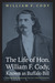 The Life of Hon. William F. Cody, Known as Buffalo Bill by William F. Cody