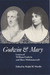 Godwin and Mary: Letters of William Godwin and Mary Wollstonecraft