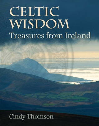 Celtic Wisdom: Treasures from Ireland
