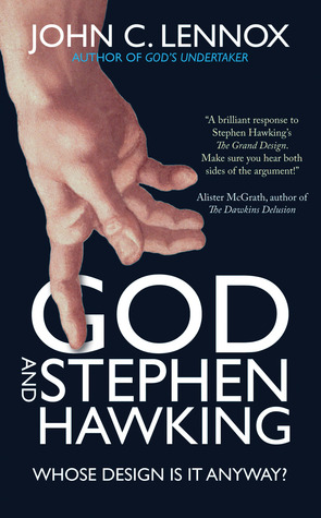 God and Stephen Hawking by John C. Lennox