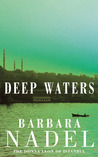 Deep Waters (Cetin Ikmen, #4)