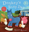 Donkey's Busy Day [With Sticker(s)]