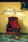 The Good Remains: A Novel