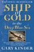 Ship of Gold in the Deep Blue Sea: The History & Discovery of the World's Richest Shipwreck