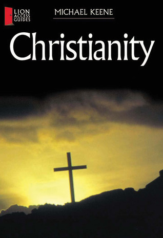 Christianity by Michael Keene