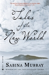 Tales of the New World: Stories