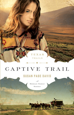 Captive Trail by Susan Page Davis