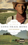 Long Trail Home (Texas Trails #3)