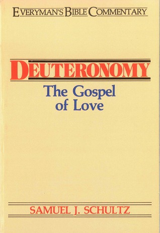 Deuteronomy: The Gospel of Love