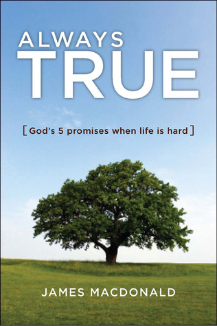 Always True by James MacDonald