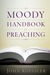 The Moody Handbook of Preac...