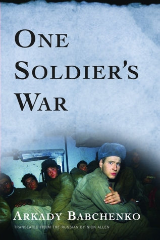 One Soldier's War by Arkady Babchenko