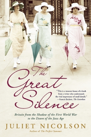 The Great Silence by Juliet Nicolson