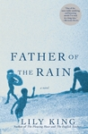 Father of the Rain by Lily King