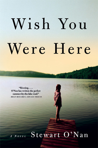 Wish You Were Here by Stewart O'Nan