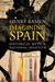 Imagining Spain: Historical Myth and National Identity