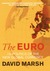 The Euro: The Politics of t...